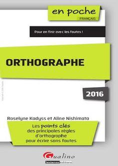 la faculté: Télécharger Livre : Orthographe 2016.pdf