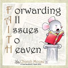 Please share if you believe in the power of prayer #LittleChurchMouse