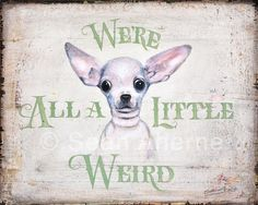Chihuahua Wooden Shabby Chic Sign 8 x 10 by seanaherneartist, £8.99