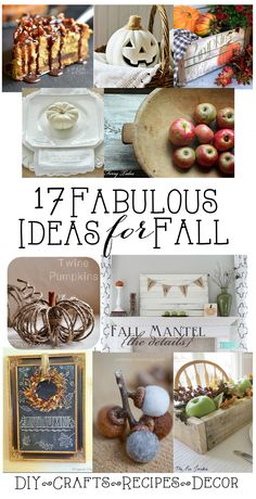 17 Fabulous ideas for Fall - A round up of amazing autumn goodness