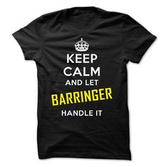 [Best t shirt names] KEEP CALM AND LET BARRINGER HANDLE IT  Best Shirt design  KEEP CALM AND LET BARRINGER HANDLE IT! Guaranteed safe and secure checkout via Paypal  VISA  MASTERCARD. Choose your style(s) and colour(s) then Click BUY NOW to pick your size and order!  Tshirt Guys Lady Hodie  SHARE and Get Discount Today Order now before we SELL OUT  Camping agenda t shirt and hoodie calm and let barringer handle it keep calm and let