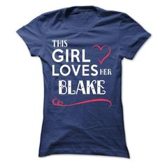 This girl loves her BLAKE #name #BLAKE #gift #ideas #Popular #Everything #Videos #Shop #Animals #pets #Architecture #Art #Cars #motorcycles #Celebrities #DIY #crafts #Design #Education #Entertainment #Food #drink #Gardening #Geek #Hair #beauty #Health #fitness #History #Holidays #events #Home decor #Humor #Illustrations #posters #Kids #parenting #Men #Outdoors #Photography #Products #Quotes #Science #nature #Sports #Tattoos #Technology #Travel #Weddings #Women