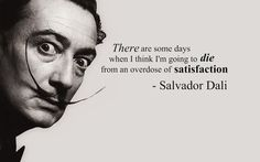 Salvador Dali.   He not only paints, but speaks.   Kerry