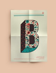 """These rich, decorative posters were made by Shaivalini Kumar from New Delhi, India. The author explains the positive, eye catching series as follows: """"This is a series of decorative alphabets that I created and have a form inspired from a mix of traditional and contemporary motifs, with a splash of vibrant colour""""."""