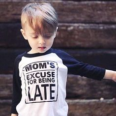 Mom's excuse for being late / kids graphic raglan tee - Little Beans Clothing. Hipster toddler, baby boy clothes, boys graphic tee.