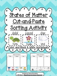 Students sort and match pictures of different objects into three categories: Solids, Liquids, and Gas to show what they have learned about the three states of matter. Help students work on their fine motor skills by using this cut-and-paste activity! $ #teacherspayteachers #MagnifyingtheScienceClassroom