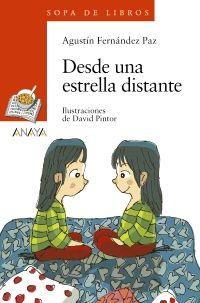 El nuevo libro de Agustín Fernández Paz: Desde una estrella distante