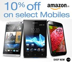 Now Get 10% Off on Wide Range Of Mobile Phones at Amazon India