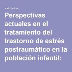 Perspectivas actuales en el tratamiento del trastorno de estrés postraumático en la población infantil: Análisis bibliométrico