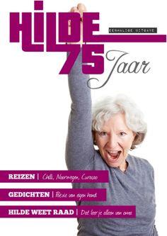 Heb jij ook zo'n power oma (of moeder?) Maak een eigen glossy voor haar 75e of 80e verjaardag. Op www.jilster.nl.