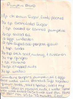 Pumpkin Bread...Love this handwritten recipe :)