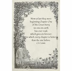 Love this on a wedding card or on the birth of a child.  Simple and sweet. CS Lewis Quote