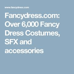 Fancydress.com: Over 6,000 Fancy Dress Costumes, SFX and accessories