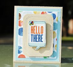 Great card stitching with layers. Hello There card - by Melissa Mann using the Amy Tangerine