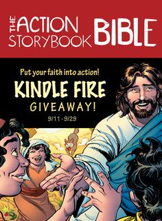 Discover your family's place in God's incredible story and together put your faith into action with the new The Action Storybook Bible from David C Cook! Celebrate the release of the book by entering to win a Kindle Fire. Click for details!