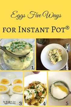 Eggs Five Ways for Instant Pot Korean steamed eggs: Ingredients 1 Large egg ⅓ Cup cold water Chopped scallions Pinch of sesame seeds Pinch of garlic powder, salt and pepper