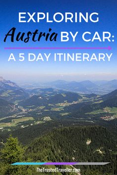 Exploring Austria by Car: A 5 Day Itinerary - The Trusted Traveller                                                                                                                                                     More