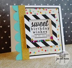 Card by Jen del Muro. Reverse Confetti stamp set: Sweet Thing. Confetti Cut: Double Edge Scallop Border. Shaker card. Birthday card.