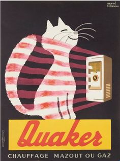 Cats in Art and Illustration: gas furnace, Quaker, chauffage mazout ou gaz - Advertising poster by Hervé Morvan, 1956