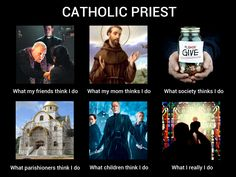 "Catholic Priest...When my son was asked why he wants to be a priest when he grows up he replied ""because I'll get to hold Jesus"".... lil"