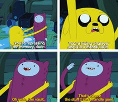 Finn and Jake moments!  -oh great so you even know your doing it! -Jake  i love this episode