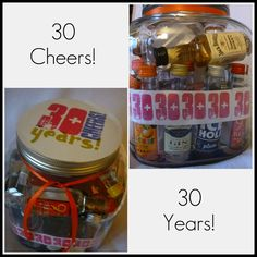 30 Cheers for 30 Years!  30th Birthday Gift with 30 mini bottles of alcohol, cheers!