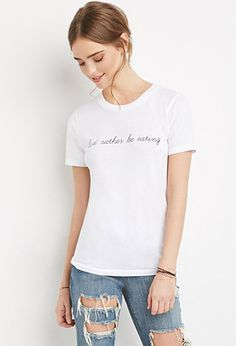 Rather Be Eating Graphic Tee   Forever 21   #thelatest