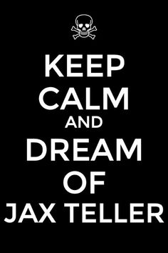 Ok.... but i really dream of Chibs Telford if i have to tell the truth!
