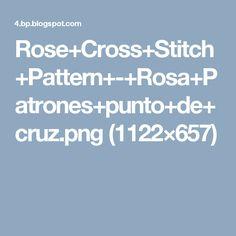 Rose+Cross+Stitch+Pattern+-+Rosa+Patrones+punto+de+cruz.png (1122×657)
