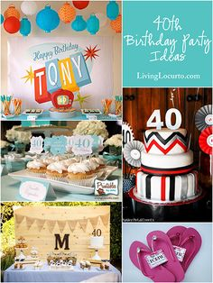 10 Amazing 40th Birthday Party Ideas! LivingLocurto.com