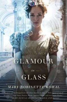 The second book in Mary Robinette Kowal's magical Jane Austen inspired series. Absolutely charming!