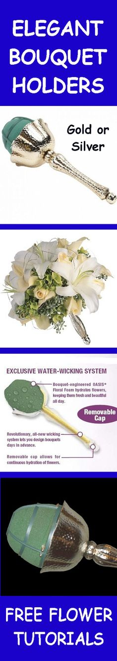 Elegant Bridal Bouquet Holders - Easy Step by Step Wedding Flower Tutorials  Learn how to make bridal bouquets, wedding corsages, groom boutonnieres, church decorations and reception centerpieces.  Buy wholesale flowers and discount florist supplies.