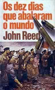 Os dez dias que abalaram o mundo - John Reed - Círculo do Livro