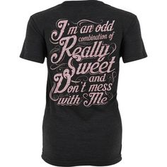 The Odd Combination shirt is printed on a premium, heather black unisex t-shirt made of a ridiculously soft blend of cotton and polyester. Ships within 1 business day. Estimated delivery within business days. Funny Shirt Sayings, Sarcastic Shirts, T Shirts With Sayings, Funny Shirts, Country Girl Shirts, Cute Country Outfits, Cool Outfits, Couple Shirts, Shirts For Girls