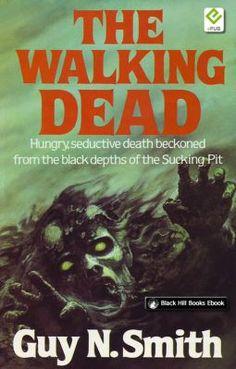 The Walking Dead by Guy N. Smith