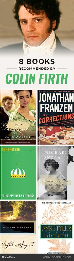 8 books recommended by Colin Firth, including Pride and Prejudice by Jane Austen.