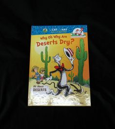Why Oh Why Are Deserts Dry?  Dr Seuss