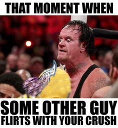 That moment when some other guy flirts with your crush 50 funny wwe memes f Crush Humor, Crush Memes, Crush Funny, Humor Humour, Flirting Quotes For Her, Flirting Memes, When Memes, Wrestling Memes, Wrestling Superstars