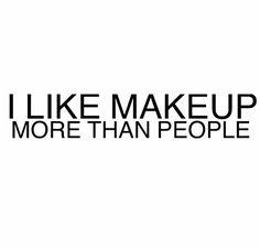 LOL #makeup #makeupquote #makeuphumor