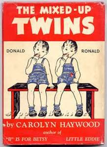 The Mixed Up Twins ~ Carolyn Haywood- I actually haven't read this one-yet!