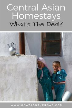 Central Asian Homestays: What's The Deal?