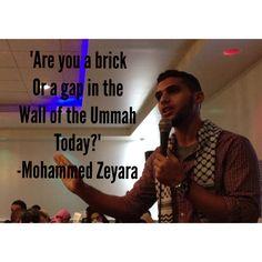 Hard hitting words by Mohammed Zeyara. #OneUmmah #Islam