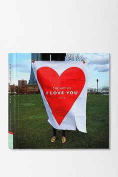 The Art Of I Love You By Chronicle Books
