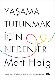 Matt Haig – Yaşama Tutunmak İçin Nedenler – Pdf İndir – Pdf Kitap İndir