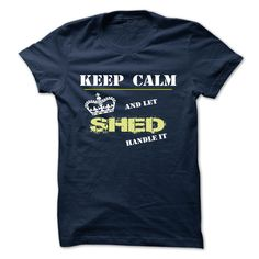 SHED T-Shirts, Hoodies. CHECK PRICE ==► https://www.sunfrog.com/Camping/SHED-123783411-Guys.html?id=41382