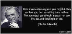 Bukowski Quotes About Love | ... com quote 214779 img src http izquotes com quotes pictures quote once