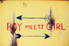 boy meets girl...the best part of life!