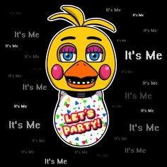 ======= Shirt for Sale ======= Toy Chica - It's Me Five Nights at Freddy's tshirt by Kaiserin. =========================   #FNAF
