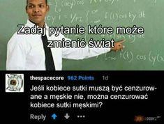 That's True Memes True Memes, Funny Memes, Jokes, Wtf Funny, Hilarious, Polish Memes, Dark Sense Of Humor, Aesthetic Memes, Smile Everyday