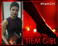 """""""#ItemGirl could help me prepare for my role as an Item Girl in Madamji"""" - Priyanka Chopra. She has her's, have you got your copy yet? Flipkart: http://bit.ly/ItemGirlFlipkart Amazon India: http://bit.ly/ItemGirlAmazon"""